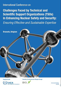 International Conference on the  Challenges Faced by  Technical and Scientific Support Organizations (TSOs) in Enhancing Nuclear Safety and Security: Ensuring Effective and Sustainable Expertise