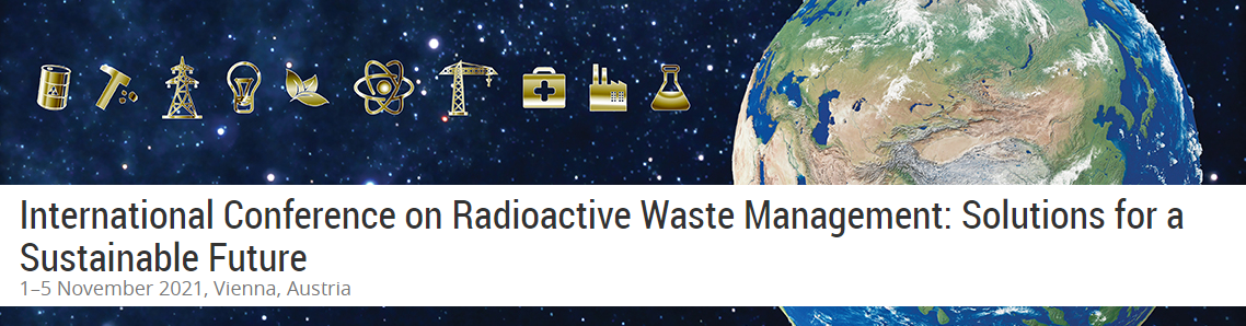 International Conference on Radioactive Waste Management: Solutions for a Sustainable Future (CN-294)